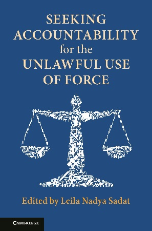 Upcoming Publication of Seeking Accountability for the Unlawful Use of Force