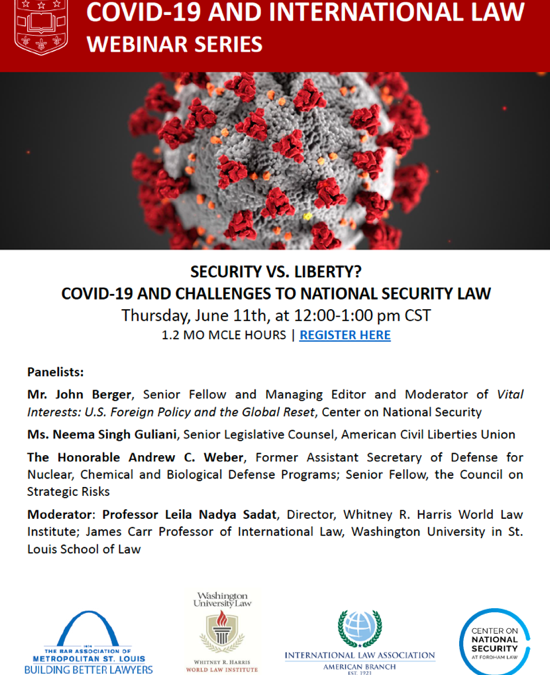 Security vs. Liberty? COVID-19 and Challenges to National Security Law   Live Webinar