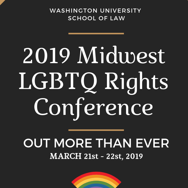 2019 Midwest LGBTQIA Rights Conference – OUTLaw at Washington